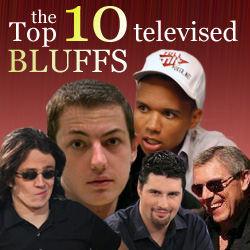 Top Ten Televised Bluffs